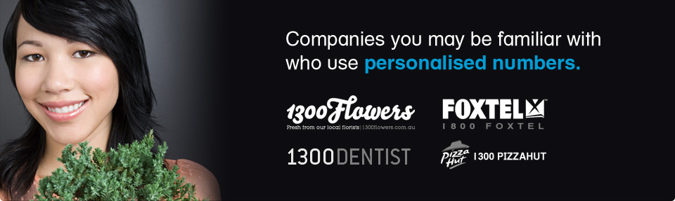 Companies you may be familiar with who use 1300 InDials personalised numbers.