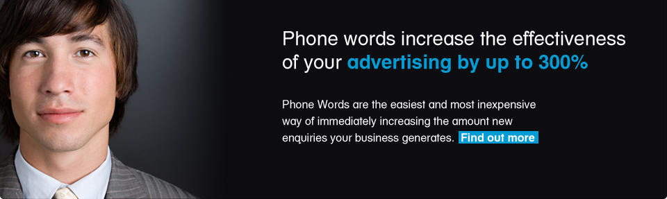 Phone words increase the effectiveness of your advertising by up to 300%
